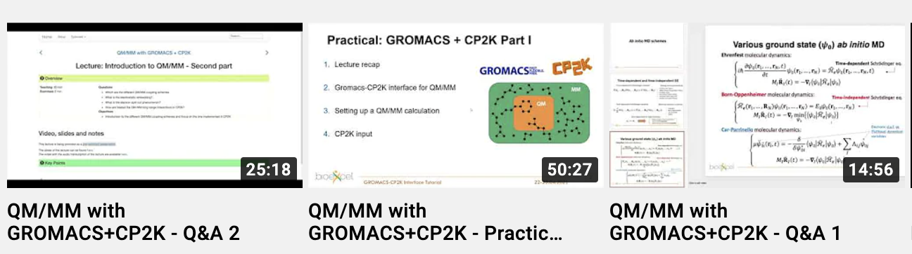 A horizontal series of 3 youtube videos showcasing the QM/MM with GROMACS+CP2K course